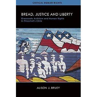 Brot - Gerechtigkeit - und Freiheit - Basisaktivismus und Menschenrechte i