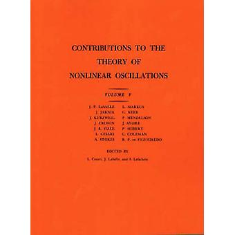 Contributions to the Theory of Nonlinear Oscillations (AM-45) - Volum