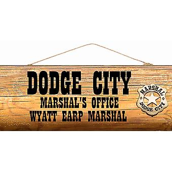"A 6 X 12"" X 1/4"" Wood Sign Dodge City Marshals Office"