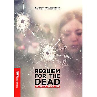 Requiem for the Dead: American Spring 2014 [DVD] USA import