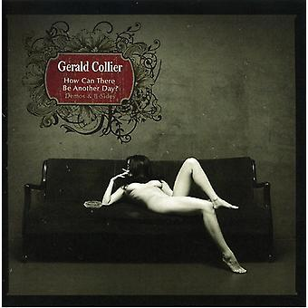 Gerald Collier - How Can There Be Another Day? [CD] USA import