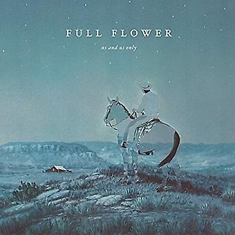 Us and Us Only - Full Flower [Vinyl] USA import