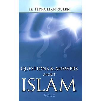 Vragen en antwoorden over islam volume 2 door M Fethullah Gulen