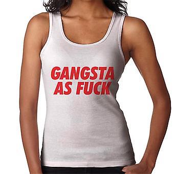 Gangsta As Fuck Women's Vest
