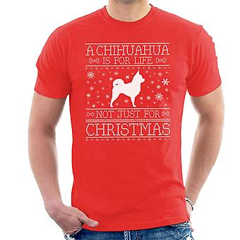 A Chihuahua Is For Life Not Just For Christmas Men's T-Shirt