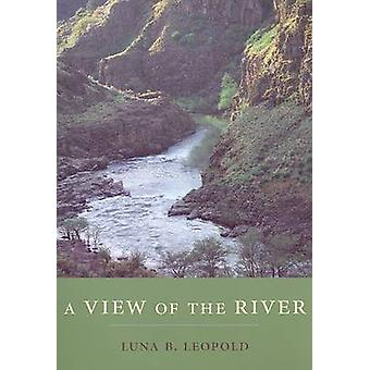 A View of the River by Luna Bergere Leopold - 9780674018457 Book