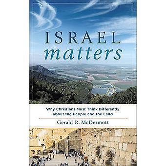 Izrael sprawach - dlaczego chrześcijanie muszą inaczej myśleć o mie