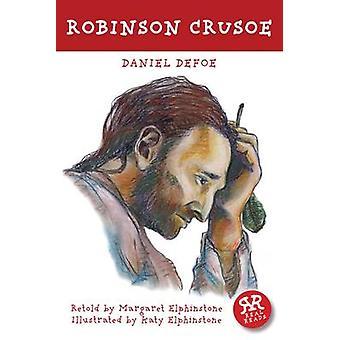 Robinson Crusoe by Daniel Defoe - Katy Elphinstone - 9781906230715 Bo