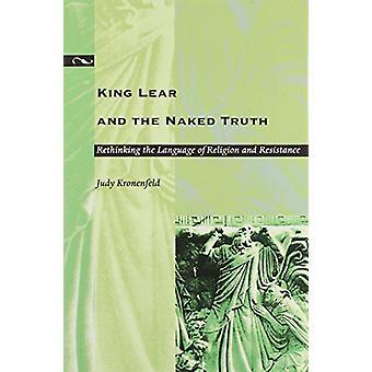 Kuningas Lear ja alaston totuus - Rethinking uskonnon kieli
