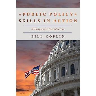Öffentliche Ordnung Fähigkeiten in Aktion - eine pragmatische Einführung von Bill Copl