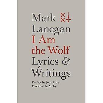 Jag är vargen: texter och skrifter