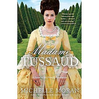 Madame Tussaud: En roman av den franska rotationen
