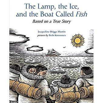 Lampan, isen och båten kallas fisk: baserat på en sann historia