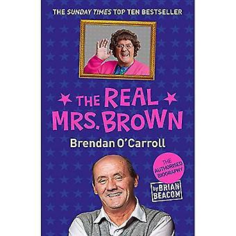 La vera signora Brown: La biografia autorizzata di Brendan O'Carroll