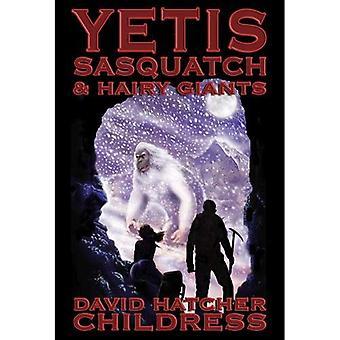 Yetis, Sasquatch und behaarte Riesen