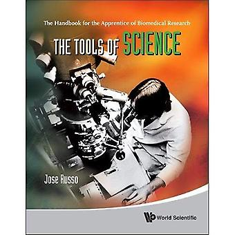 The Tools of Science: The Handbook for the Apprentice of Biomedical Research