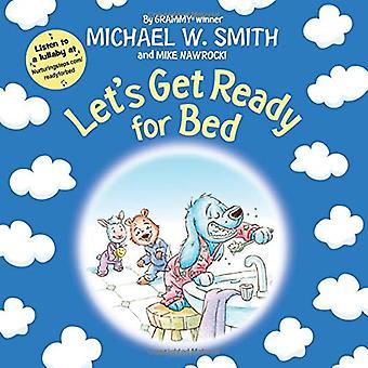 Laten we klaar om naar Bed (verzorgende stappen)