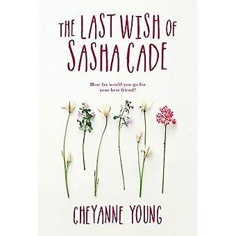 Den sista önskan i Sasha Cade