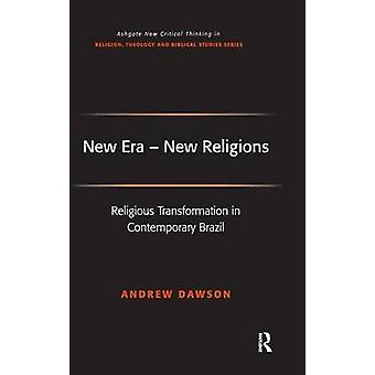 ドーソン ・ アンドリューによって現代ブラジルの新しい時代新しい宗教宗教的変換