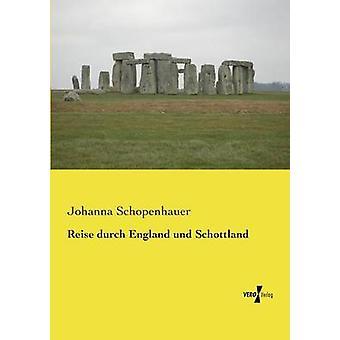 Reise durch England und Schottland de Schopenhauer et Johanna