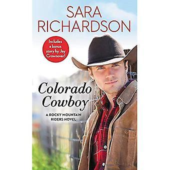 Colorado Cowboy: Includes a� bonus novella