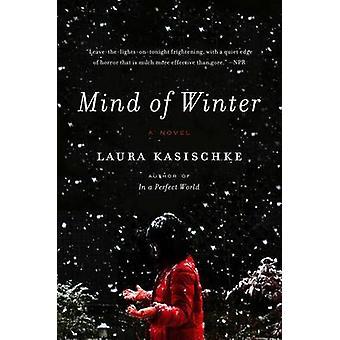 Mind of Winter by Laura Kasischke - 9780062284402 Book