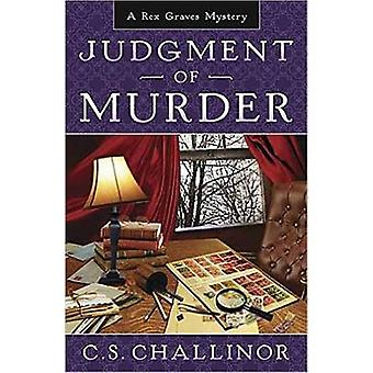 Judgment of Murder - A Rex Graves Mystery by C.S. Challinor - 97807387