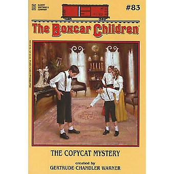 The Copycat Mystery by Gertrude Chandler Warner - 9780807512975 Book