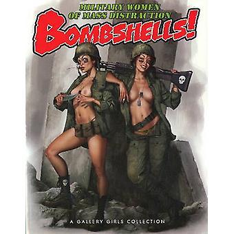 Bombshells! by Sal Quartuccio - Dave Dunstan - Pelaez - 9780865621800