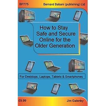 Online Security for the Older Generation by Online Security for the O