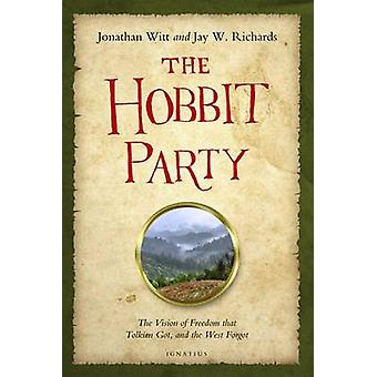 The Hobbit Party by Jay Richards - Jonathan Witt - 9781586178239 Book