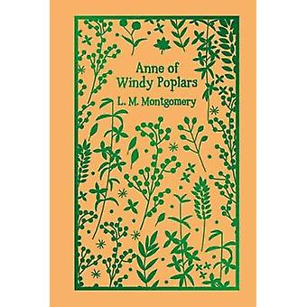 Anne of Windy Poplars by L. M. Montgomery - 9781788282697 Book