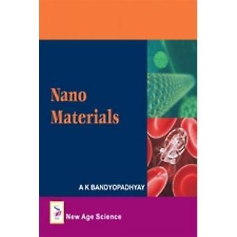 Nano Materials by A.K. Bandyopadhyay - 9781906574277 Book