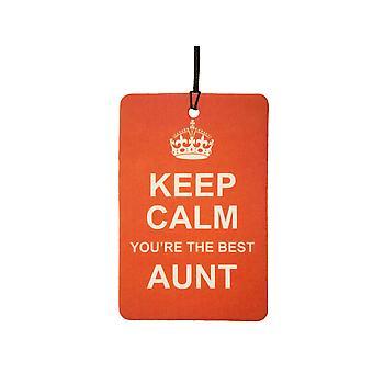 Keep Calm, sei il migliore zia auto deodorante