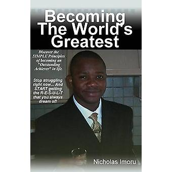 Becoming the Worlds Greatest by Imoru & Nicholas