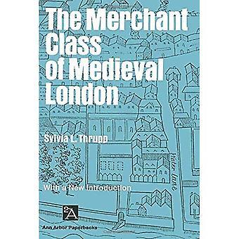 Die Kaufmannschaft der mittelalterlichen London: 1300-1500