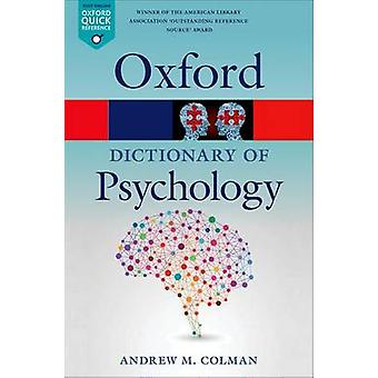 Dictionary of Psychology by Andrew M Colman