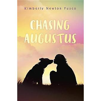 Chasing Augustus by Kimberly Newton Fusco - 9780385754026 Book