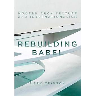 Rebuilding Babel by Mark Crinson