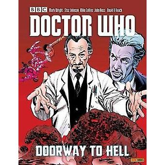 Doctor Who Vol. 25 Doorway To Hell by Mark Wright