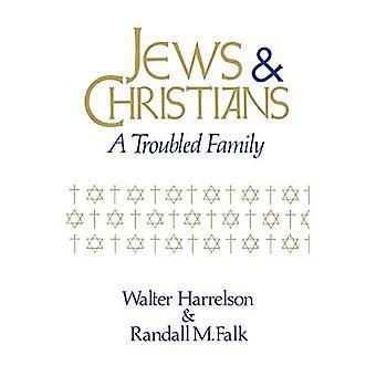 Juden und Christen: Eine unruhige Familie