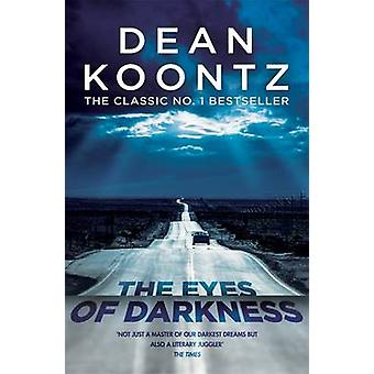 The Eyes of Darkness by Dean Koontz - 9781472240293 Book