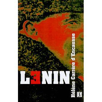 Lenin by DEncausse & Helene Carrere