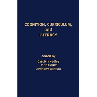 Cognition Curriculum and Literacy by Hedley & Carolyn