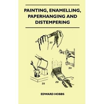 Painting Enamelling Paperhanging and Distempering by Hobbs & Edward