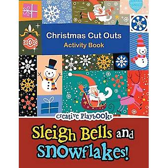 Sleigh Bells and Snowflakes Christmas Cut Outs Activity Book by Creative Playbooks