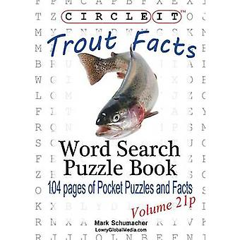 Circle It Trout Facts Pocket Size Word Search Puzzle Book by Lowry Global Media LLC