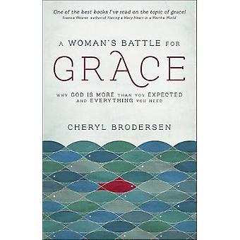 Una mujer's Batalla por la gracia - Por qué Dios es más de lo que esperabas y Eva