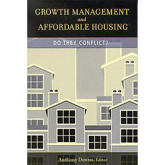 Growth Management and Affordable Housing - Do They Conflict? by Anthon