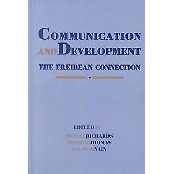 Communication and Development - The Freirean Connection by Michael Ric